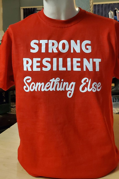 Strong Resilient Something Else