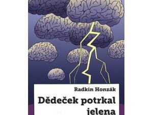Radkin Honzák: Babičku potrkal jelen a Dědeček potrkal jelena / POZVÁNKA