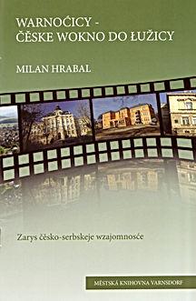 2011 Warnoćicy - čěske wokno do Łužicy.j