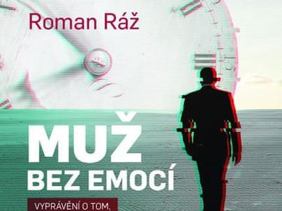 Roman Ráž: Objekt touhy