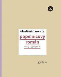 vladimir merta_popelnicovy roman_obalka.