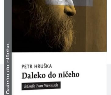 Ivan Wernisch: DALEKO DO NIČEHO