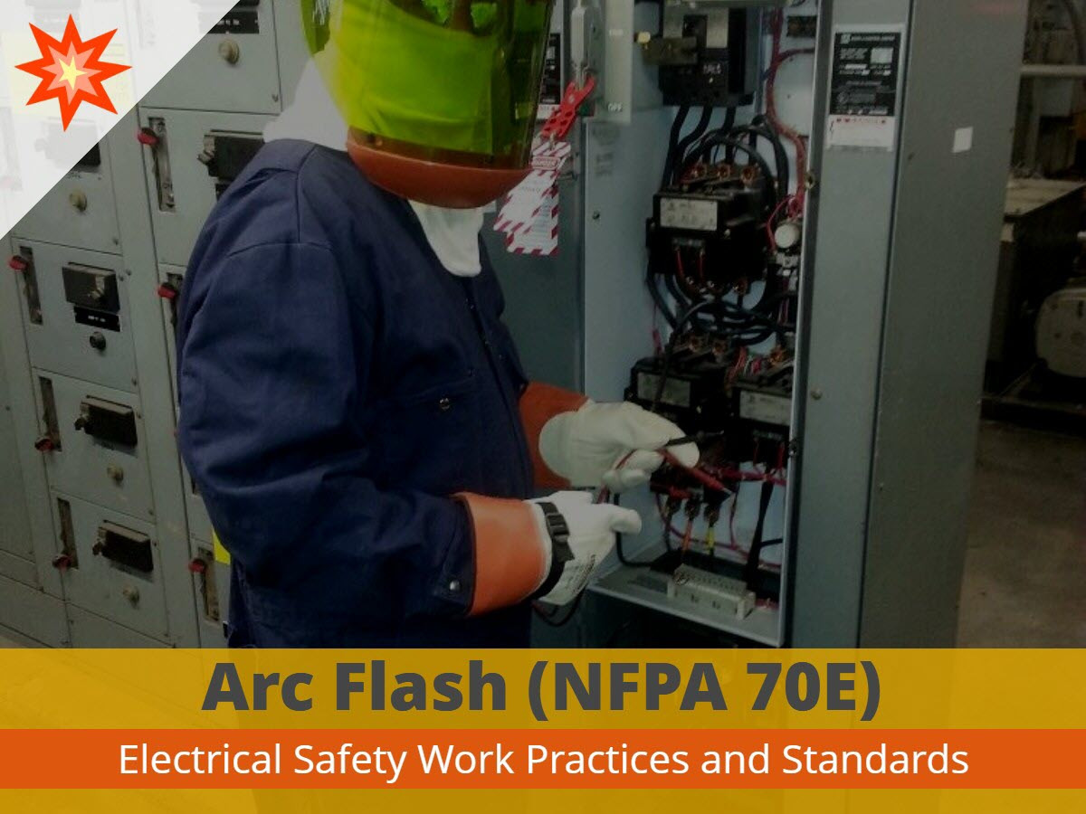 Arc Flash Training (NFPA 70E) Course