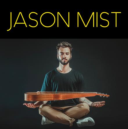 JASON MIST ❘ nu roots & slide guitar