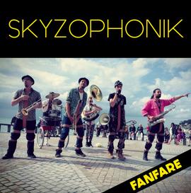 SKYZOPHONIK ❘ fanfare groovy