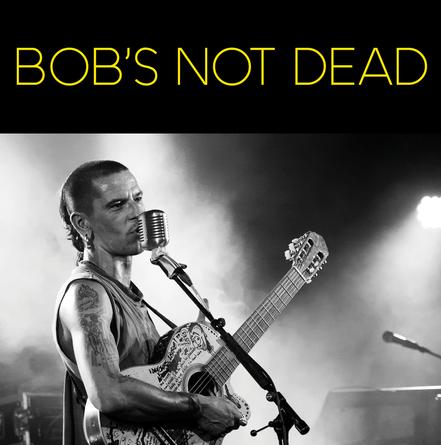 BOB'S NOT DEAD ❘ chanson alternative