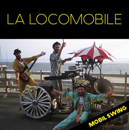 LA LOCOMOBILE ❘ mobil swing