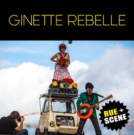 GINETTE REBELLE ❘ burlesque mobil show