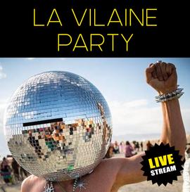 LA VILAINE PARTY ❘ live stream dj set