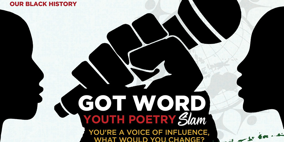 GOT Word Youth Poetry SLAM Participant Registration