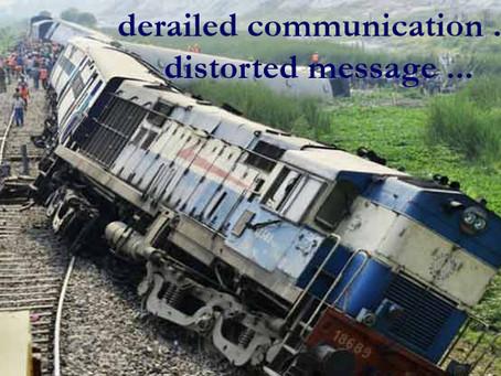 Don't Let Your Message Get Derailed