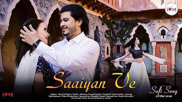 Saaiyan Ve - Ravi _ Official Music Video