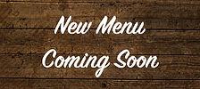 new menu coming soon.jpg