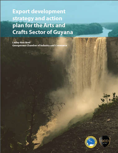 Export development strategy and action plan for the Arts and Crafts Sector of Guyana