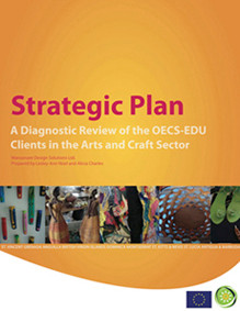 Strategic Plan - A diagnostic review of the OECS-EDU Clients in the Arts and Crafts Sector