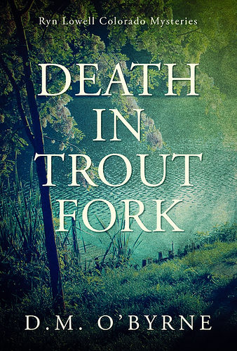 Death in Trout Fork front cover.jpg