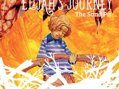 #3 Children's Storybook - Elijah's Journey Storybook 3, The Sand Pit