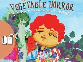 #10 Children's Audiobook - Halloween Vegetable Horror: When Parents Tricked Kids with Healthy Tr