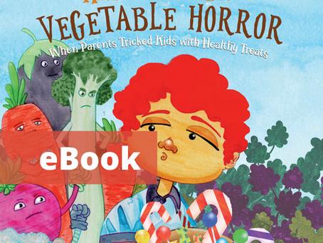 #10 Children's eBook - Halloween Vegetable Horror: When Parents Tricked Kids with Healthy Tre