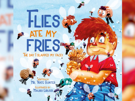 #2 Children's Book - Flies Ate My Fries: The day I slapped my face!