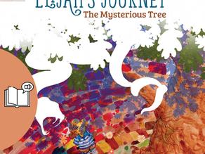 #2 Children's Audiobook Story Series - Elijah's Journey Storybook 2, The Mysterious Tree