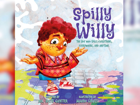 #3 Children's Book - Spilly Willy: The boy who spills everything, everywhere, and anytime.
