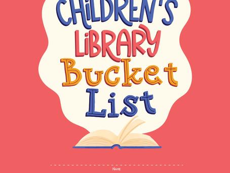 Coming Soon: Children's Library Bucket List book!