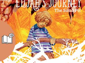 #3 Children's Audiobook - Elijah's Journey Storybook 3, The Sand Pit