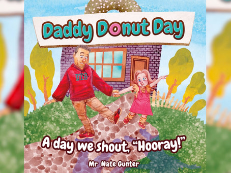 #1 Children's Book - Daddy Donut Day: A day we shout hooray!