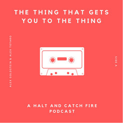The Thing That Gets You To The Thing Podcast