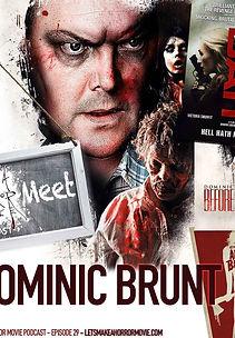 Let's Make a Horror Movie Podcast - Episode 29: Dominic Brunt Interview