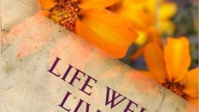 Life Well Lived by Luna felis