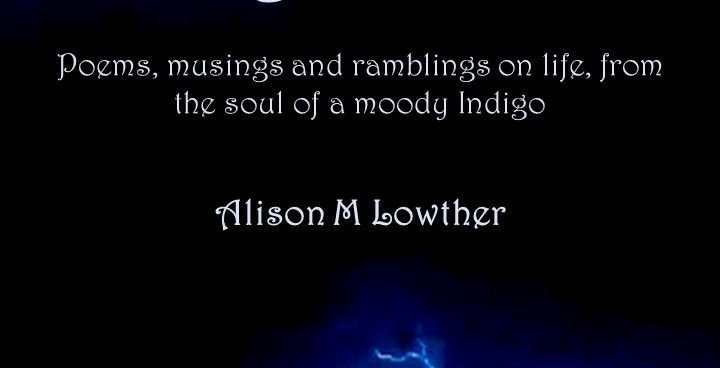 Indigo Moods by Alison M Lowther