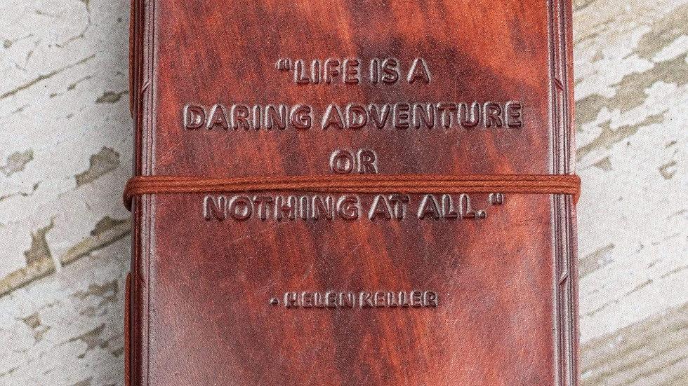 A Daring Adventure Helen Keller Quote Leather Journal - 7x5