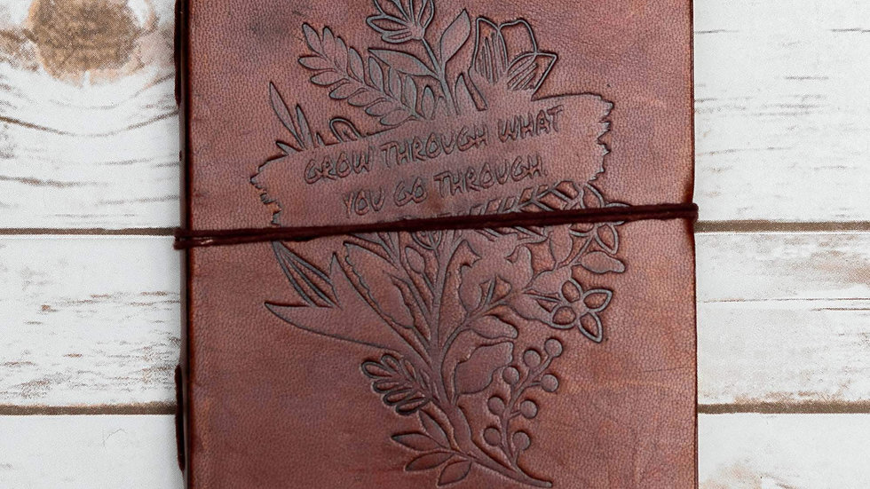 Grow Through Quote Leather Journal - 8x6 Size