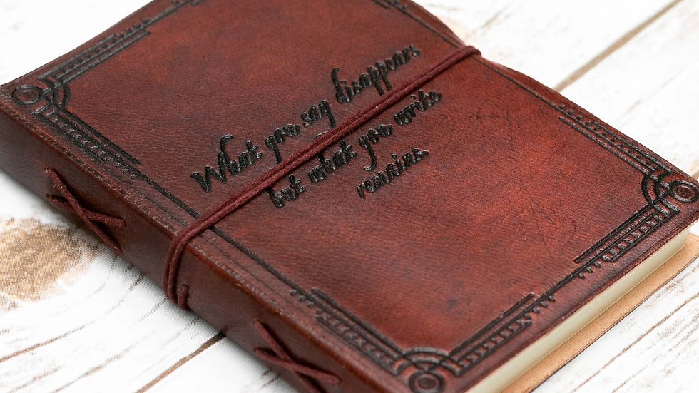 What You Write Remains Quote Leather Journal - 7x5