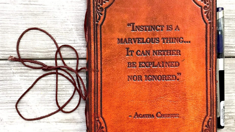 Instinct Is a Marvelous Thing Agatha Christie Quote Leather Journal - 7x5