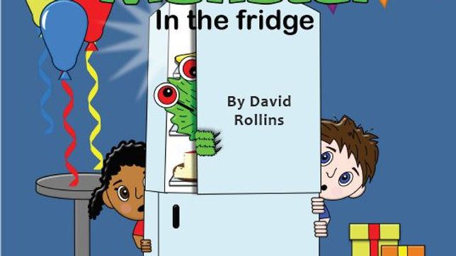 The Monster in the Fridge by David Rollins