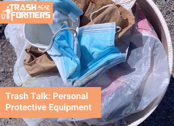 Trash Talk_ PPE 1.png