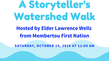 A Storyteller's Watershed Walk