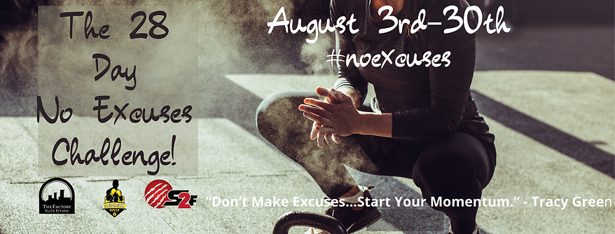 Copy of The 28 Day No Excuses Challenge!