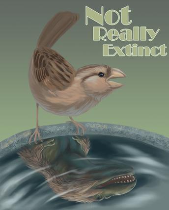 Not Really Extinct