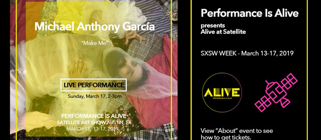 Debuting New Piece for Performance Is Alive at Satellite Art Fair SXSW