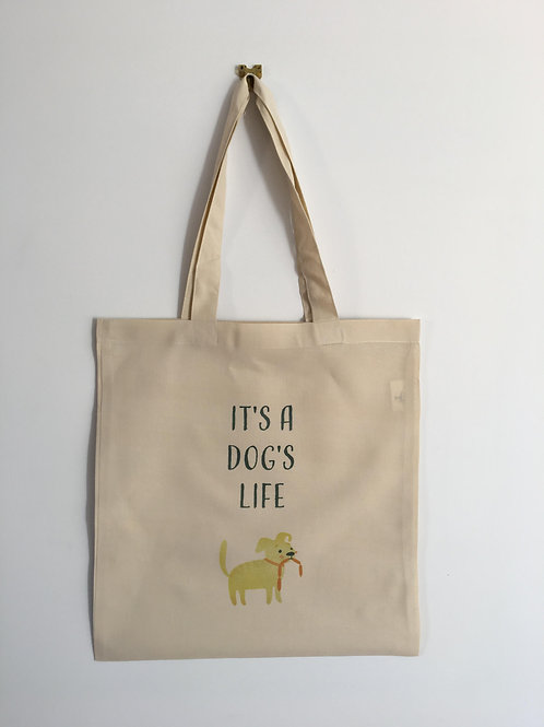 Its a dogs life tote bag