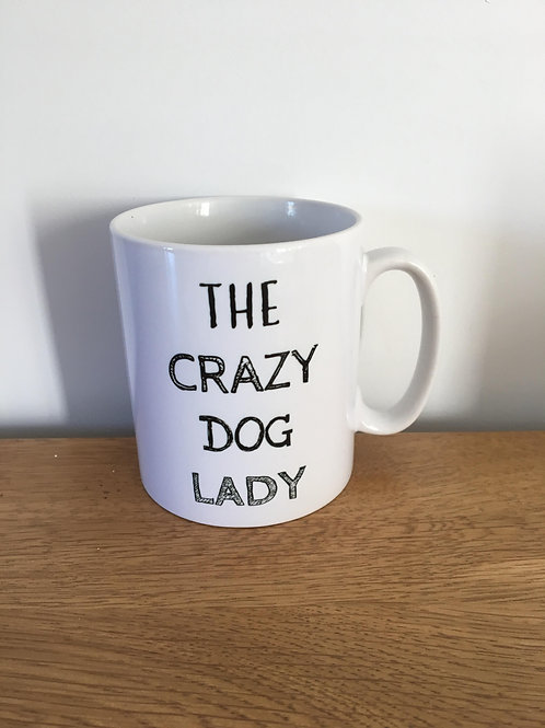 The crazy dog lady mug