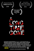 A Long Time Gone - Movie