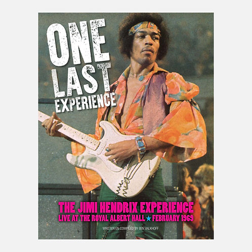 One Last Experience – The Jimi Hendrix Experience at the Royal Albert Hall 1969