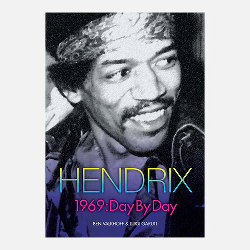 Hendrix 1969: Day By Day