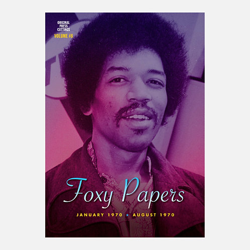 Foxy Papers vol. 8 January 1970 - August 1970