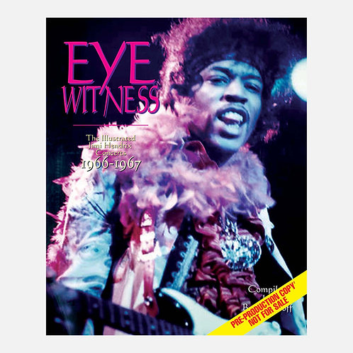 Eyewitness 1966/1967 – The Illustrated Jimi Hendrix Concerts